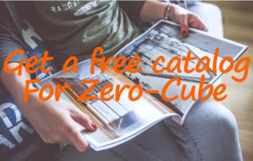 ゼロキューブ(ZERO-CUBE)インテリアの参考に!無料でカタログ請求出来るサービス